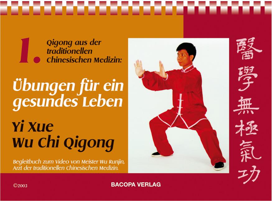 Übungen für ein gesundes Leben, Runjin Wu
