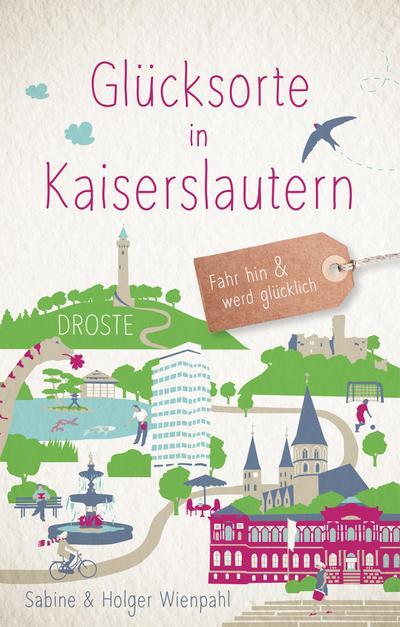 Glücksorte in Kaiserslautern
