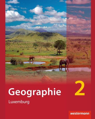 Diercke Geographie 2. Schülerbuch. Ausgabe für Luxemburg