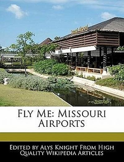 Fly Me: Missouri Airports
