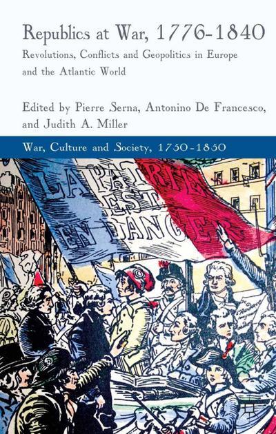 Republics at War, 1776-1840