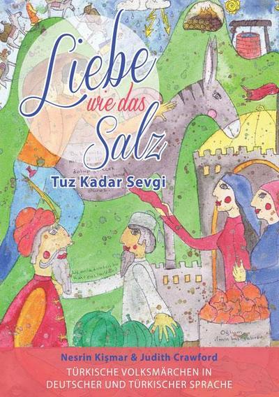 Liebe wie das Salz / Tuz Kadar Sevgi