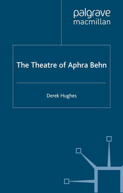 Theatre of Aphra Behn