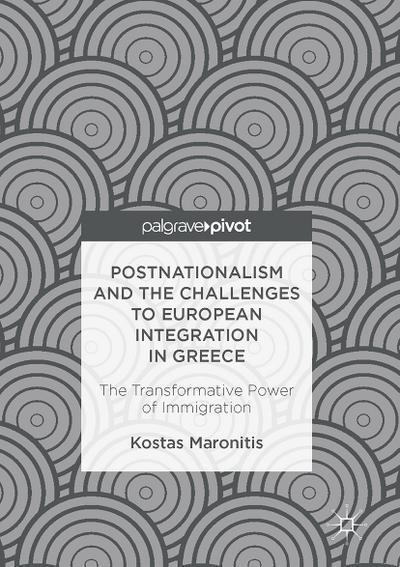Postnationalism and the Challenges to European Integration in Greece