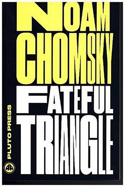Fateful Triangle - Chomsky