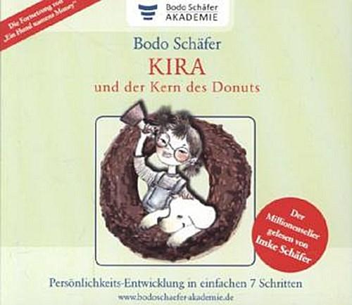 Kira und der Kern des Donuts Bodo Schäfer