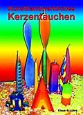 Kunsthandwerkliches Kerzentauchen