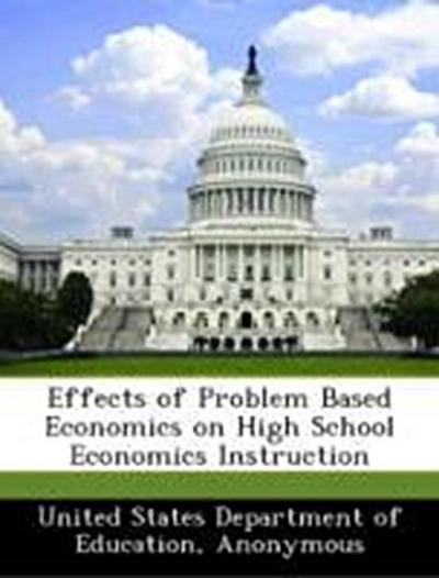 United States Department of Education: Effects of Problem Ba
