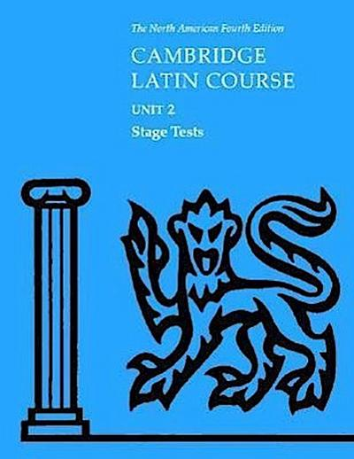 North American Cambridge Latin Course Unit 2 Stage Tests [With Stage Tests]