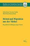 Heirat und Migration aus der Türkei - Imken Keim