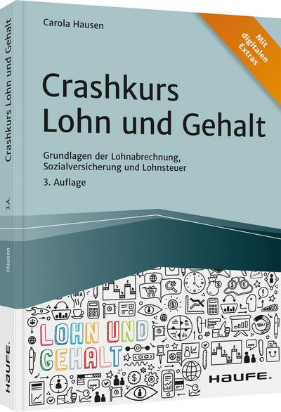 Crashkurs Lohn und Gehalt