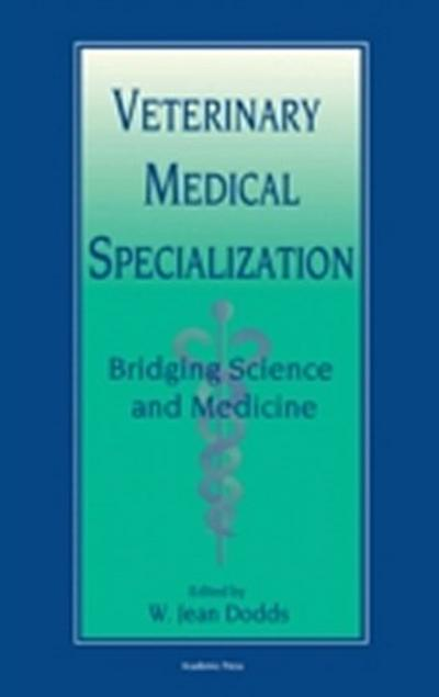 Veterinary Medical Specialization: Bridging Science and Medicine