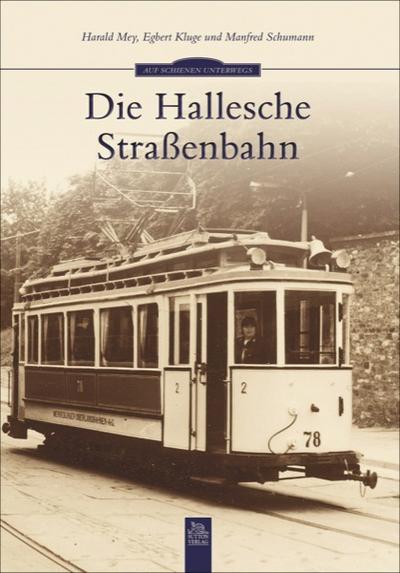 Die Hallenser Straßenbahn