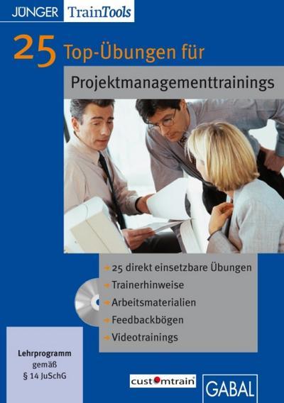 25 Top-Übungen für Projektmanagementtrainings