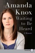 Waiting to Be Heard: A Memoir