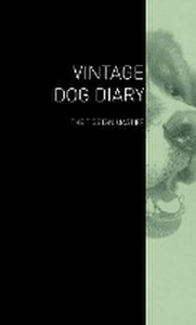 The Vintage Dog Diary - The Tibetan Mastiff
