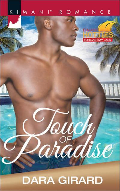 Touch of Paradise (Mills & Boon Kimani) (Kimani Hotties, Book 65)