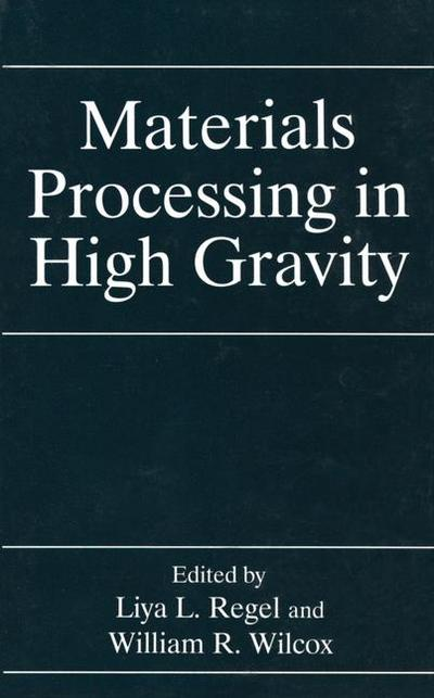 Materials Processing in High Gravity