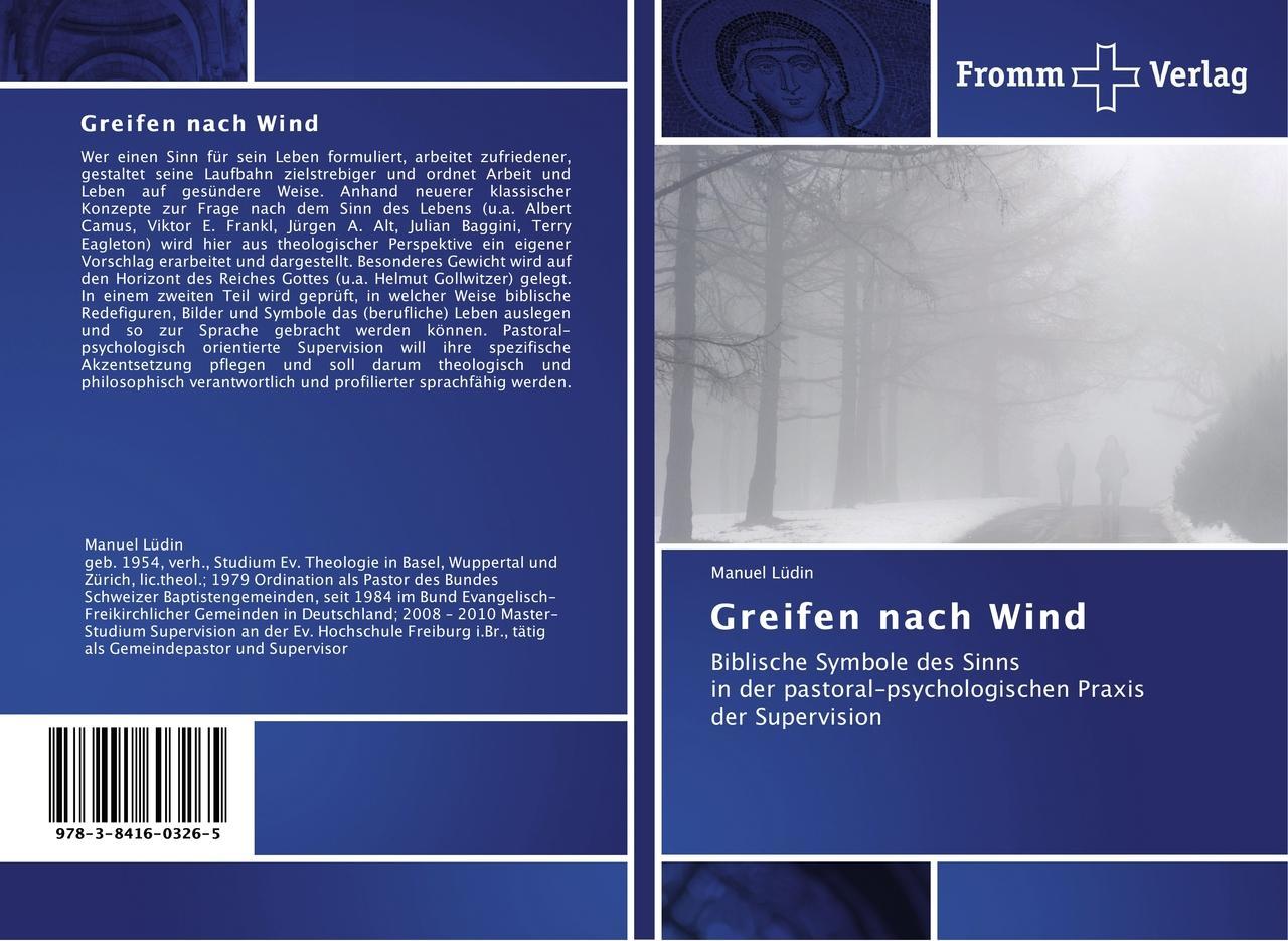 Greifen nach Wind Manuel Lüdin