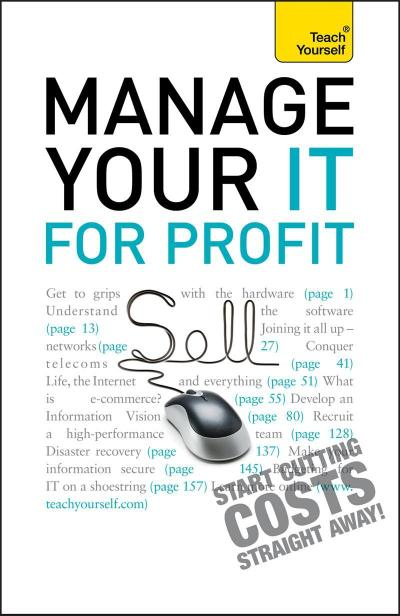 Manage Your IT For Profit: Teach Yourself