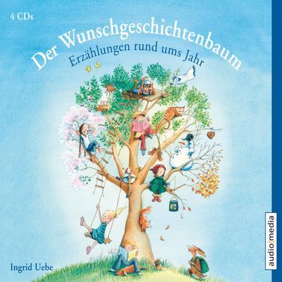 Der Wunschgeschichtenbaum. Erzählungen rund ums Jahr: Neuauflage