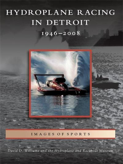 Hydroplane Racing in Detroit