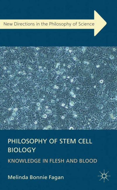 Philosophy of Stem Cell Biology