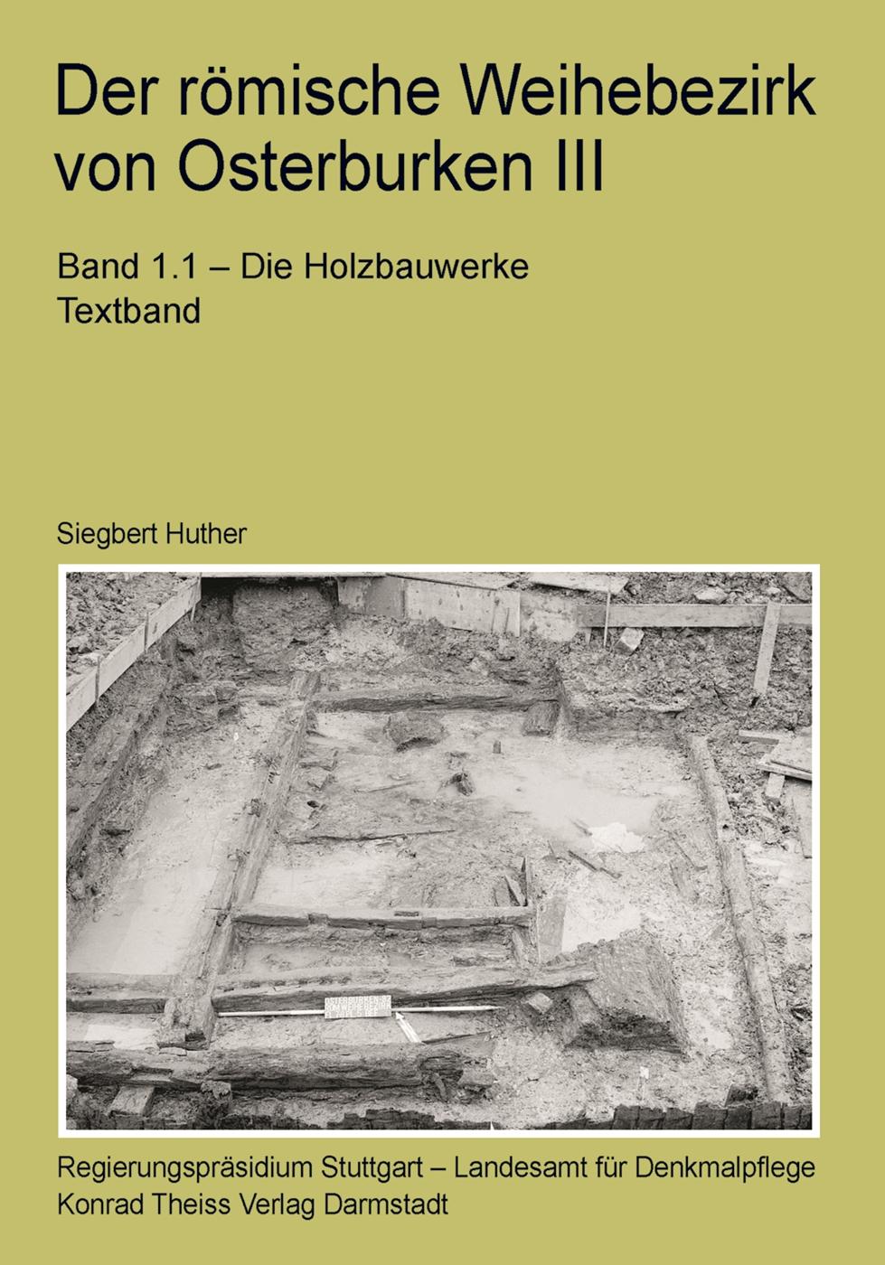 Der römische Weihebezirk von Osterburken III Siegbert Huther