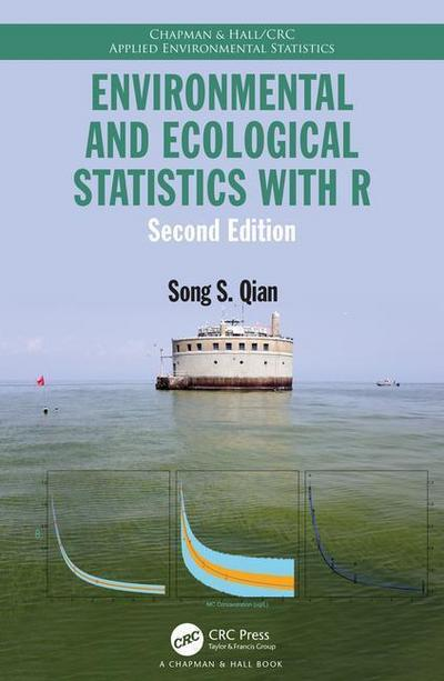 Environmental and Ecological Statistics with R, Second Edition