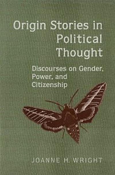Origin Stories in Political Thought