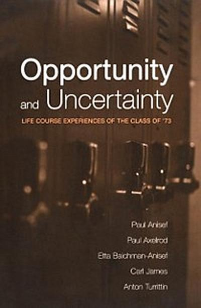 Opportunity and Uncertainty