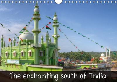 The enchanting south of India (Wall Calendar 2018 DIN A4 Landscape)