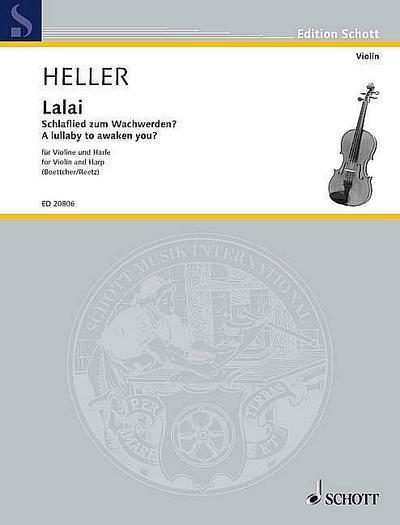 Lalai - Schlaflied zum Wachwerden :  für Violine und Harfe  Stimmen