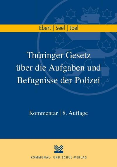 Thüringer Gesetz über die Aufgaben und Befugnisse der Polizei