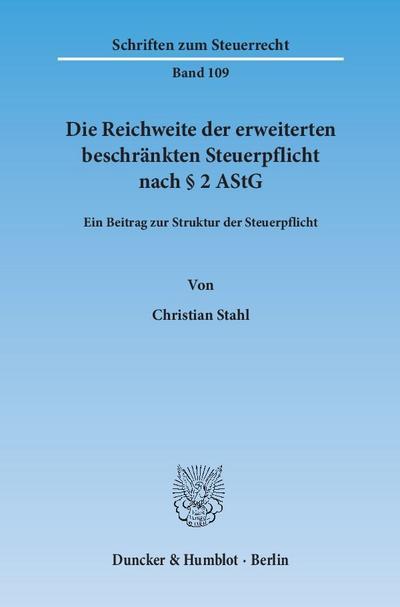Die Reichweite der erweiterten beschränkten Steuerpflicht nach § 2 AStG.