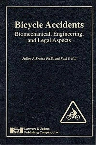 Bicycle Accidents:: Biomechanical, Engineering, and Legal Aspects