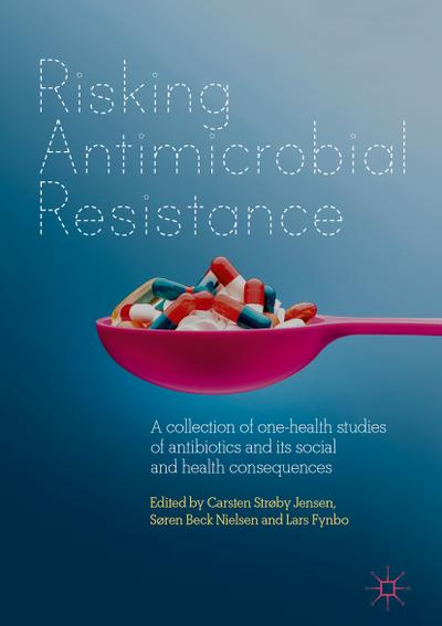 Risking Antimicrobial Resistance