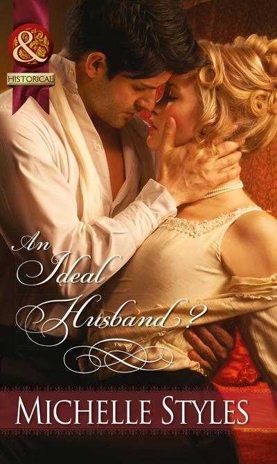An Ideal Husband? (Mills & Boon Historical)