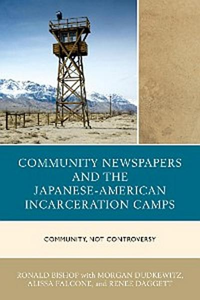 Community Newspapers and the Japanese-American Incarceration Camps