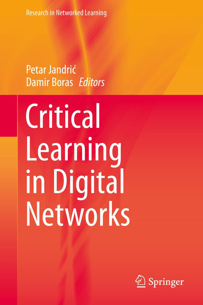 Critical Learning in Digital Networks, Petar Jandric