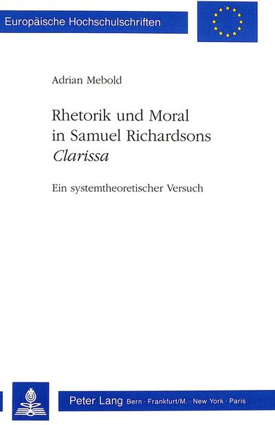 Rhetorik und Moral in Samuel Richardsons 'Clarissa'