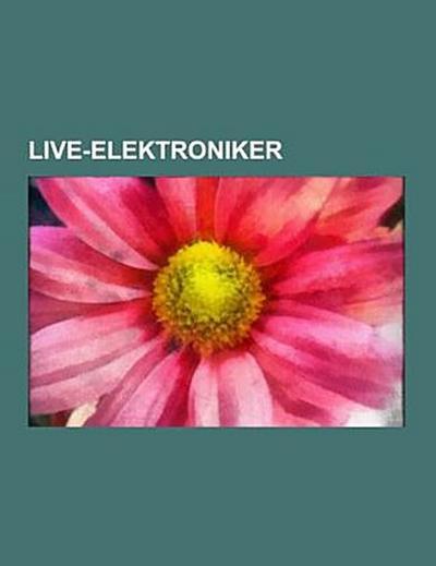 Live-Elektroniker
