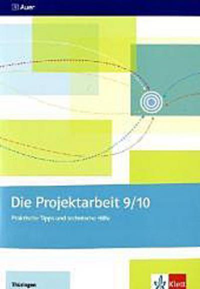Die Projektarbeit 9/10. Thüringen. Arbeitsheft