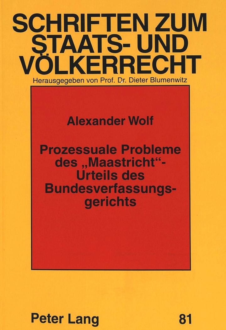 Prozessuale Probleme des 'Maastricht'-Urteils des Bundesverf ... 9783631345771