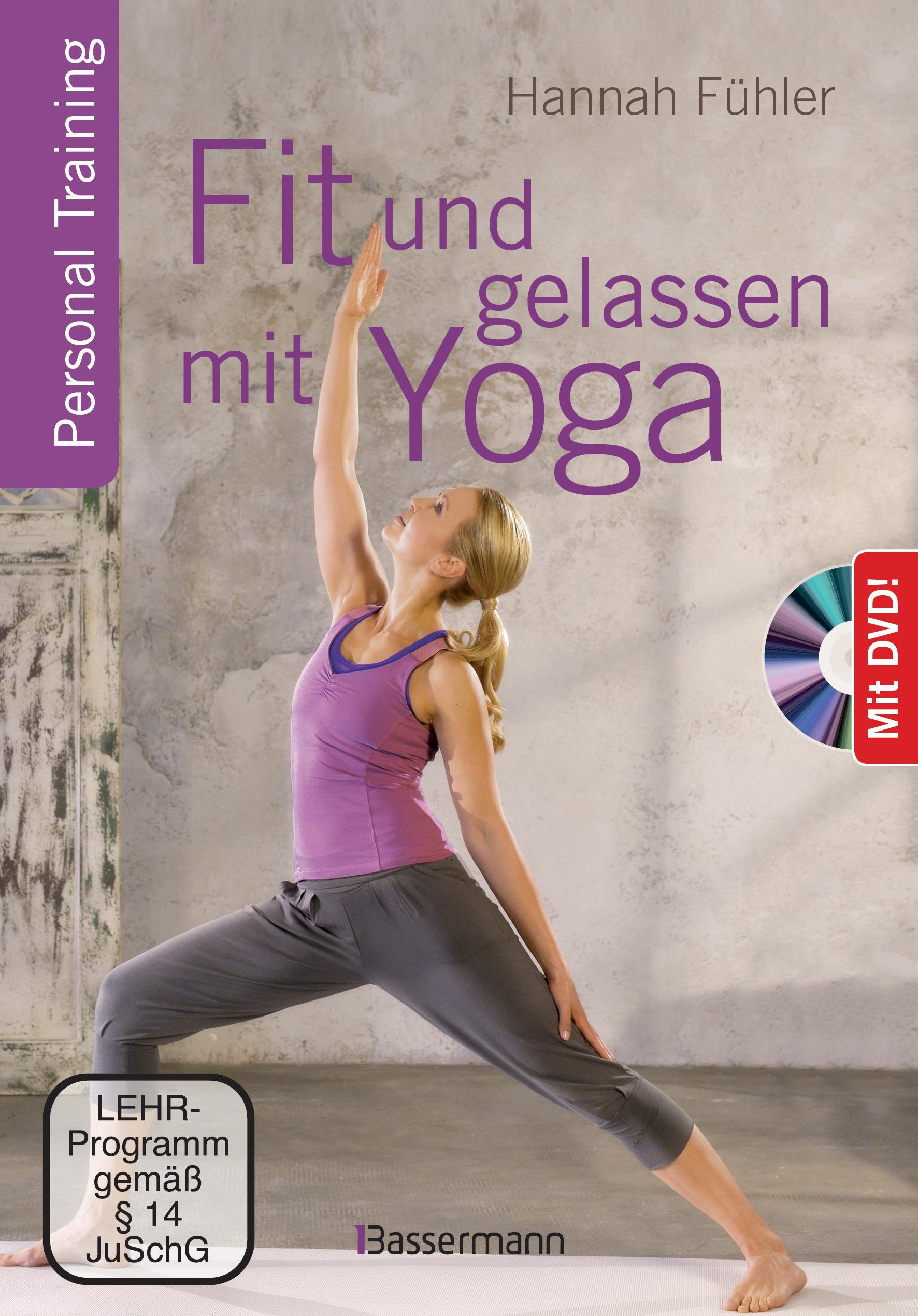 Fit und gelassen mit Yoga + DVD Hannah Fühler