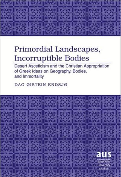 Primordial Landscapes, Incorruptible Bodies