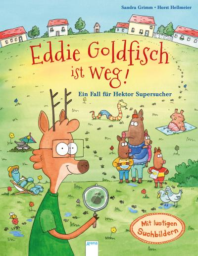 Eddie Goldfisch ist weg! Ein Fall für Hektor Supersucher; Ill. v. Hellmeier, Horst; Deutsch