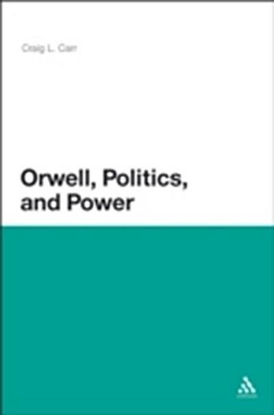 Orwell, Politics, and Power