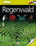 Regenwald   ; memo Wissen entdecken 20; Deutsch; durchg. farb. Fotos, Ill. -