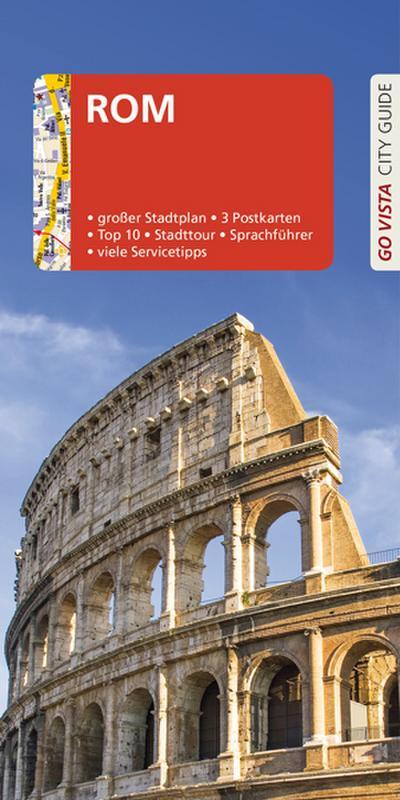 GO VISTA: Reiseführer Rom: Mit Faltkarte und 3 Postkarten (Go Vista City Guide)